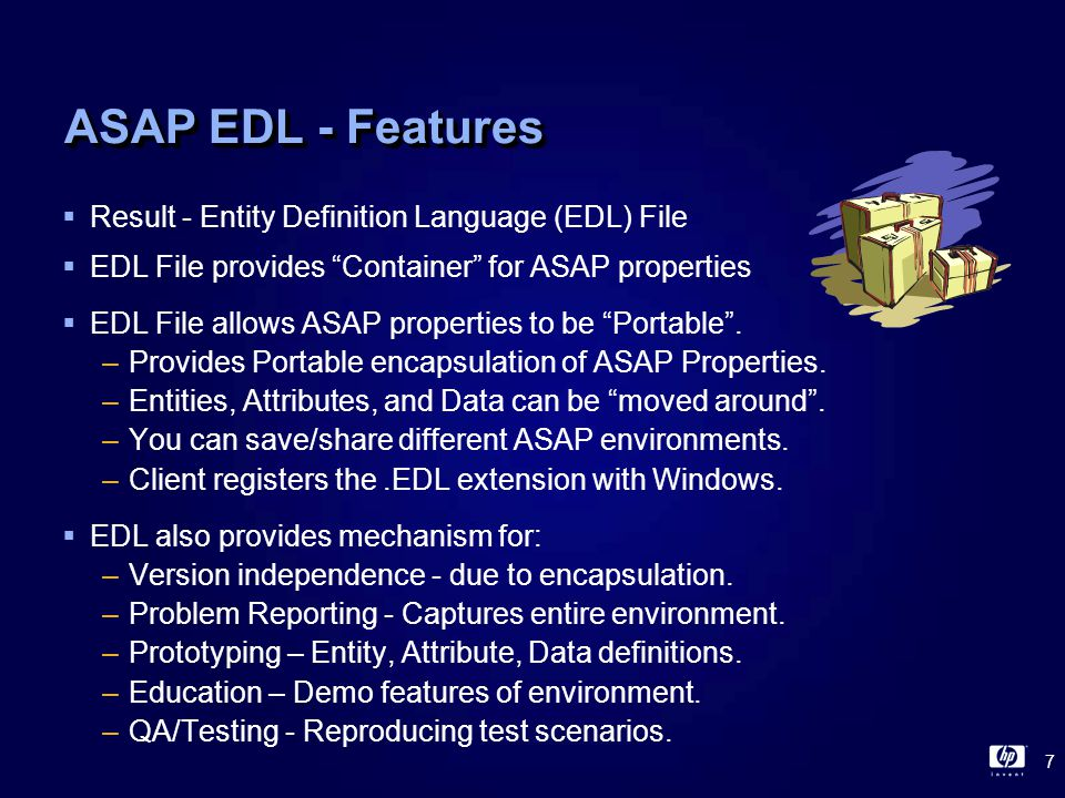 8 ASAP EDL – Benefits  EDL Allows Applications to use full ASAP infrastructure.