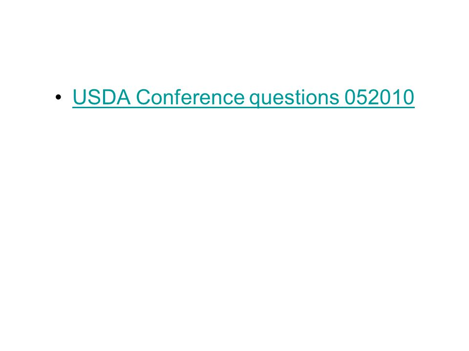 USDA Conference questions 052010