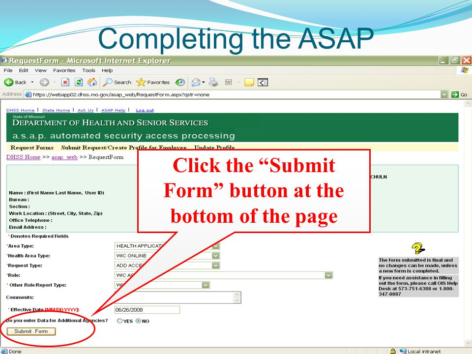 Completing the ASAP Click the Submit Form button at the bottom of the page