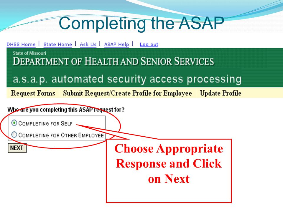 Completing the ASAP Choose Appropriate Response and Click on Next
