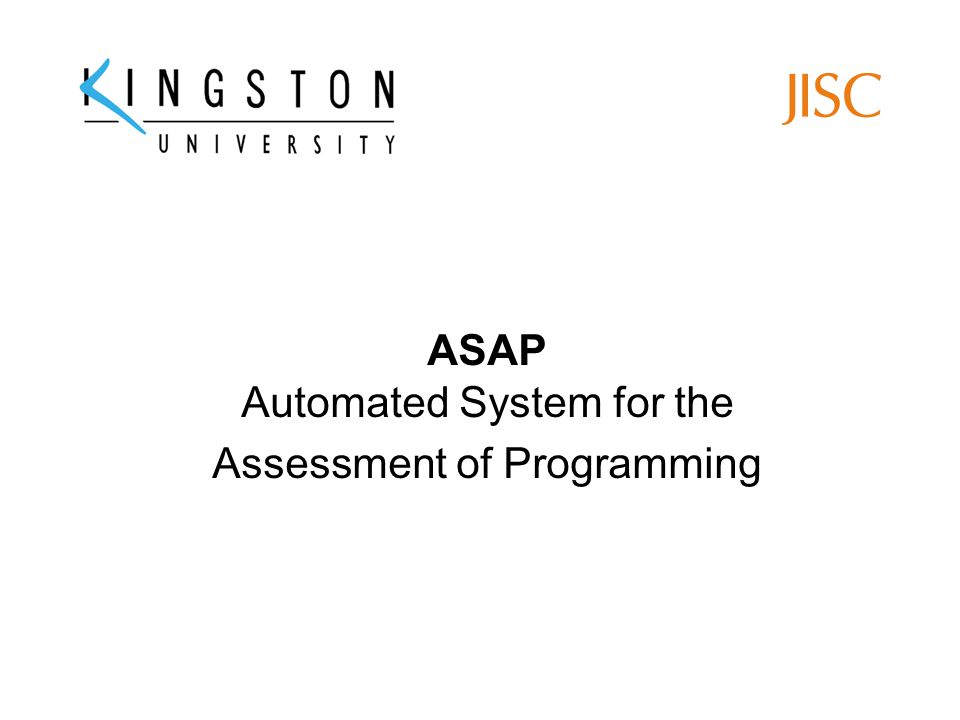 ASAP Automated System for the Assessment of Programming
