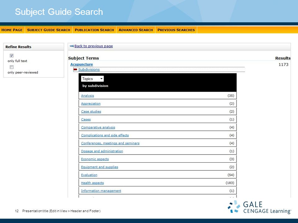 Subject Guide Search Presentation title (Edit in View > Header and Footer)12