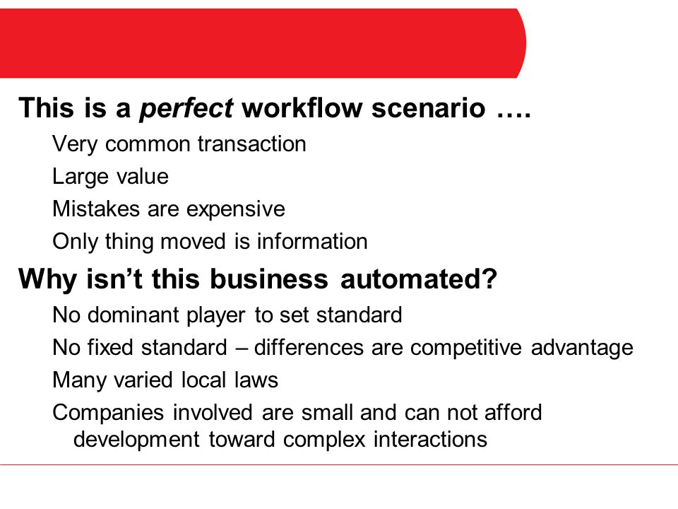 Requirements While companies are automated internally, what is needed is a quick and easy way to link their data: Without getting bogged down in complex processes Without needing a programmer Without having to change the way they work now Without requiring that every partner be identical ASAP offers a plug-and-play approach to linking data of long term processes