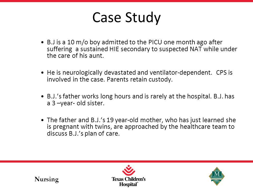 Nursing What the Parents are told It is highly likely B.J.