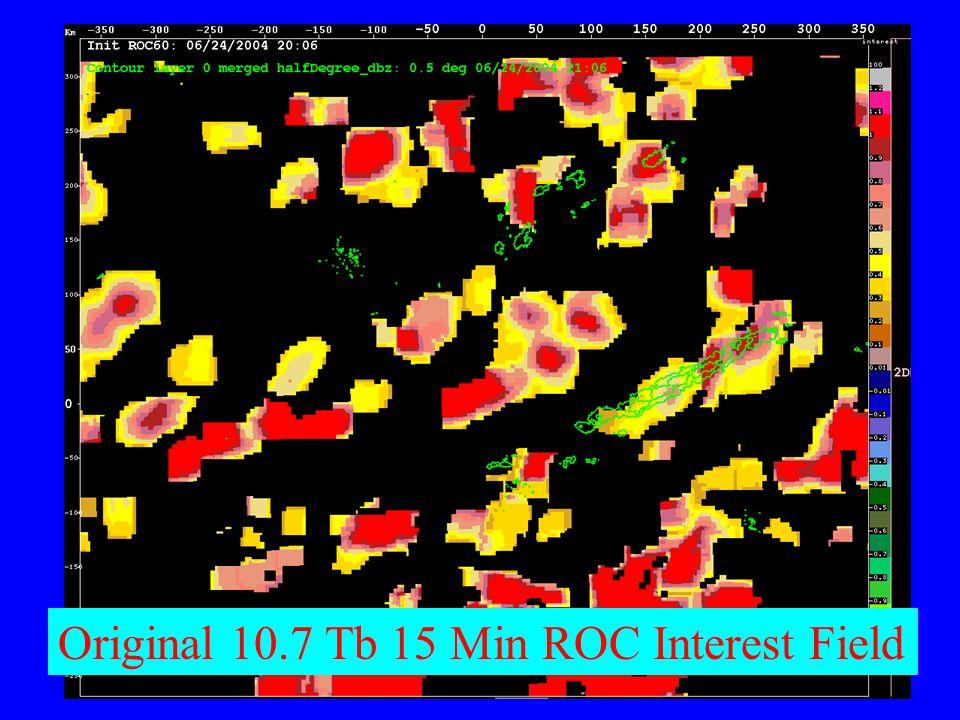 Original 10.7 Tb 15 Min ROC Interest Field