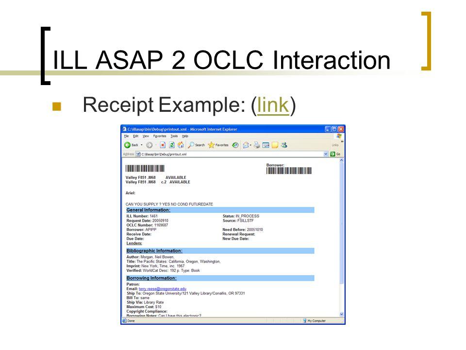 ILL ASAP 2 OCLC Interaction Receipt Example: (link)link
