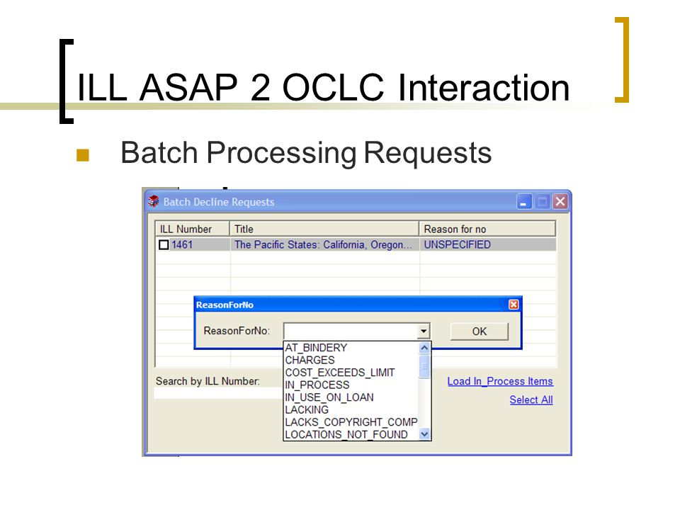 ILL ASAP 2 OCLC Interaction Batch Processing Requests