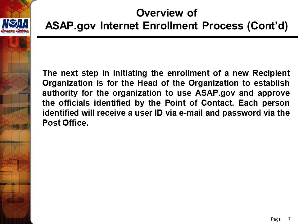 Page 18 CONTACTS NOAA GRANTS MANAGEMENT DIVISION ASAP Enrollment: Darius Porter- 301-628-1321 Heather Cooper- 301-628-1320