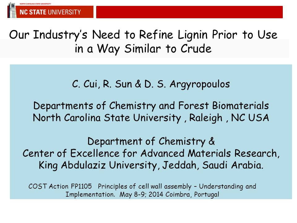 Our Industry's Need to Refine Lignin Prior to Use in a Way Similar to Crude C.