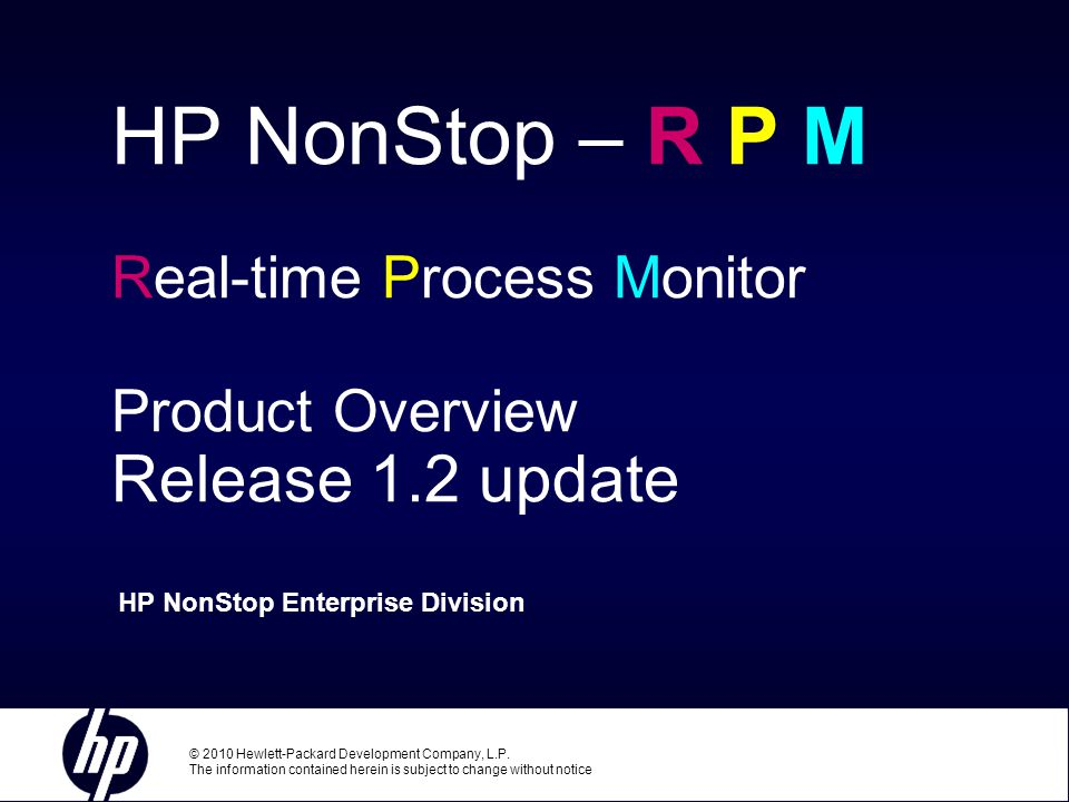 Page 2 HP NonStop Real-time Process Monitor – Overview RPM – Real-time Process Monitor Low-cost point-product provides ultra-fast, real-time, discovery and display of busiest Cpus, Processes, and network Nodes Can monitor a Single Cpu, or Selected nodes, or an entire Network of over 4000 Cpus Update 2 provides many new sorting and discovery options...
