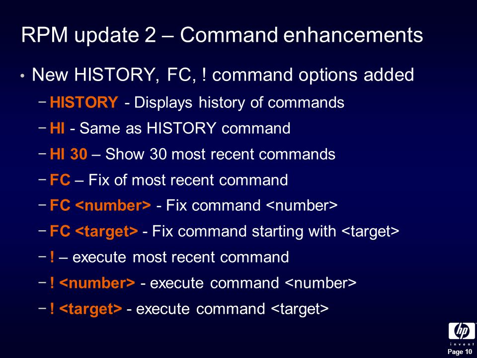 Page 10 RPM update 2 – Command enhancements New HISTORY, FC, .