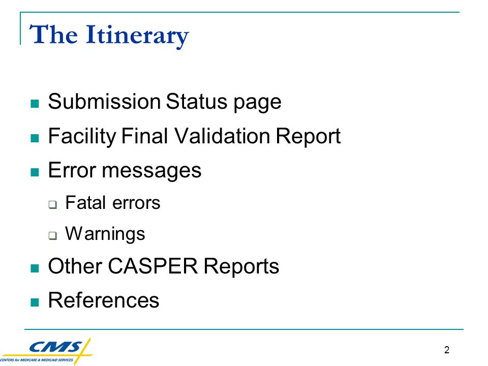 33 Common Warning Messages 3 -3808 Missing/Invalid Data  This required Section S item is either missing or contains invalid data.