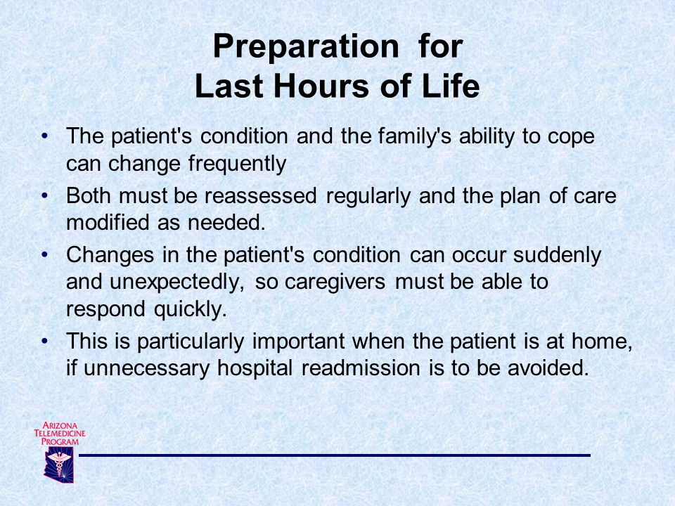 The patient s condition and the family s ability to cope can change frequently Both must be reassessed regularly and the plan of care modified as needed.
