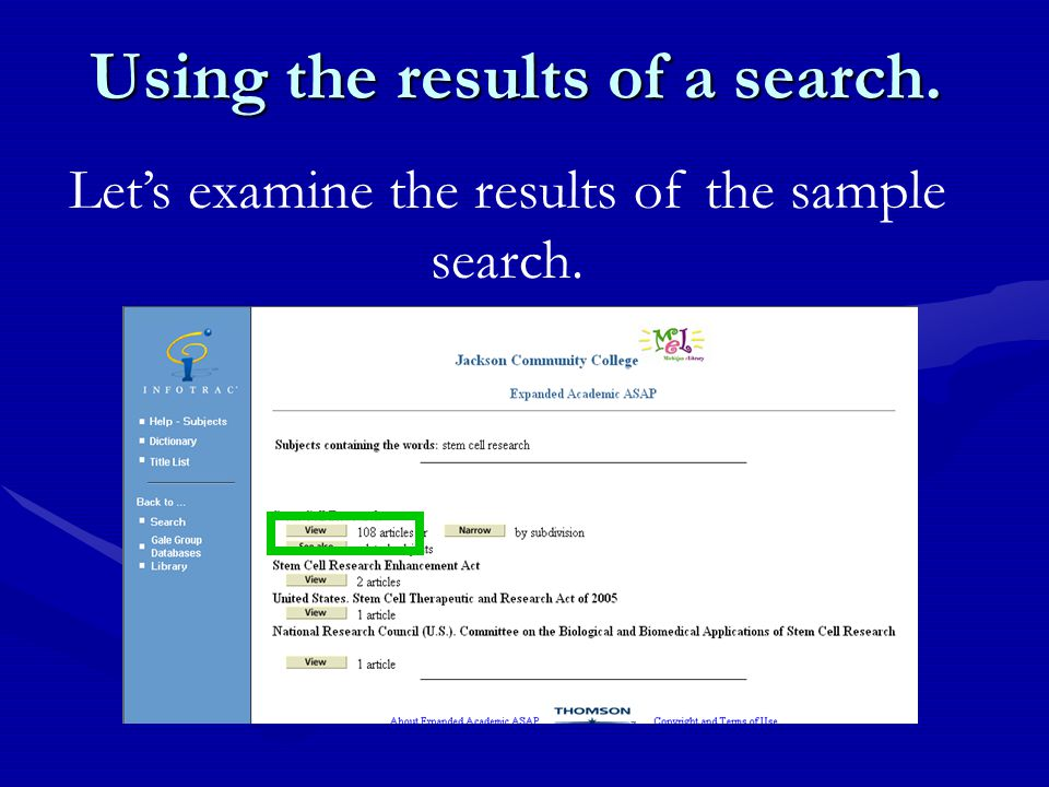 Using the results of a search. Let's examine the results of the sample search.
