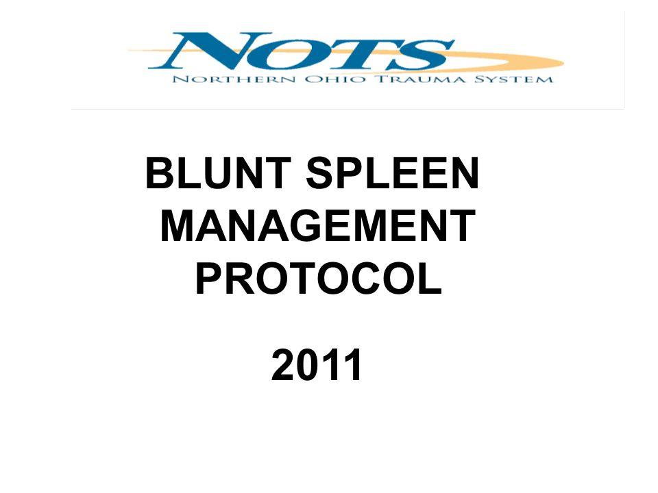 A.NOTS Blunt Spleen Management Protocol B.