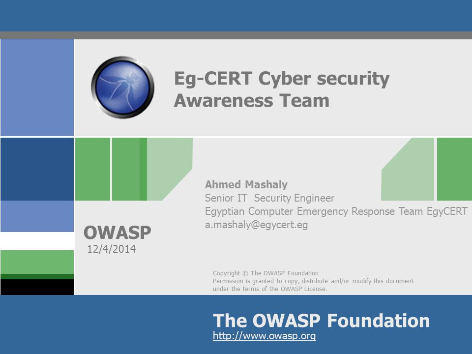 OWASP Why does Egypt need awareness Percentage of computers running Microsoft software reporting malware infections in Egypt.