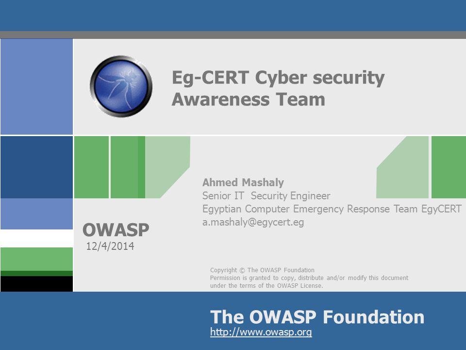OWASP Roadmap Eg-CERT.Eg-CERT 2013 incident report.