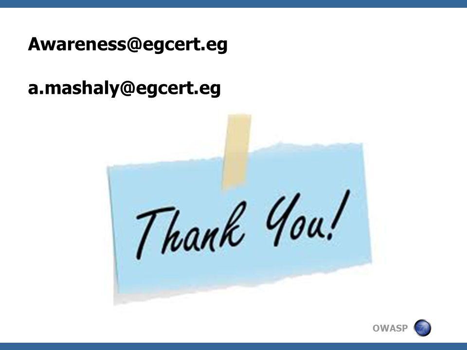 OWASP Awareness@egcert.eg a.mashaly@egcert.eg