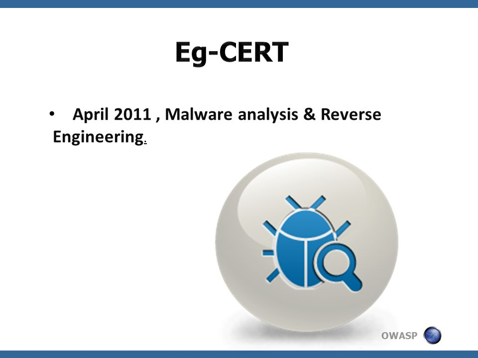 OWASP April 2011, Malware analysis & Reverse Engineering.