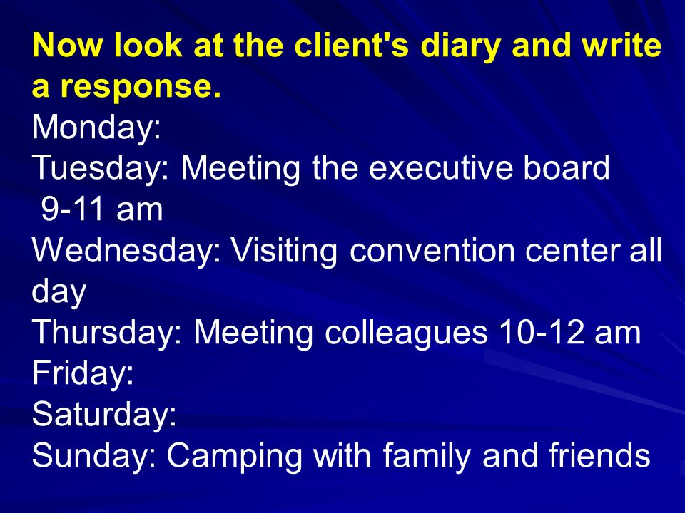 Now look at the client s diary and write a response.