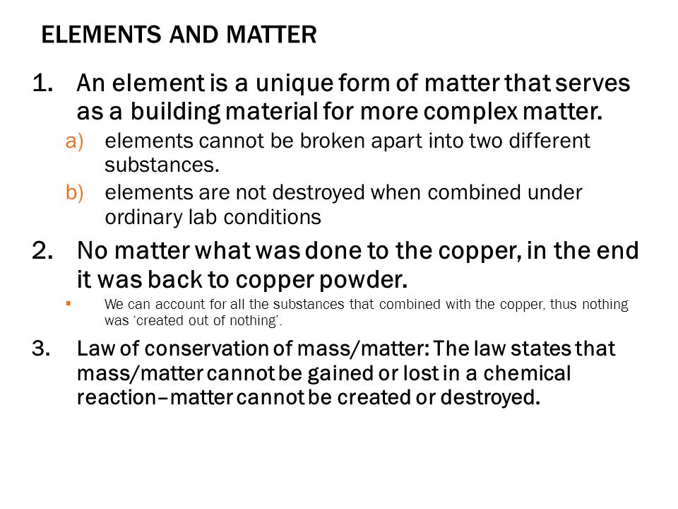 ELEMENTS AND MATTER 1.