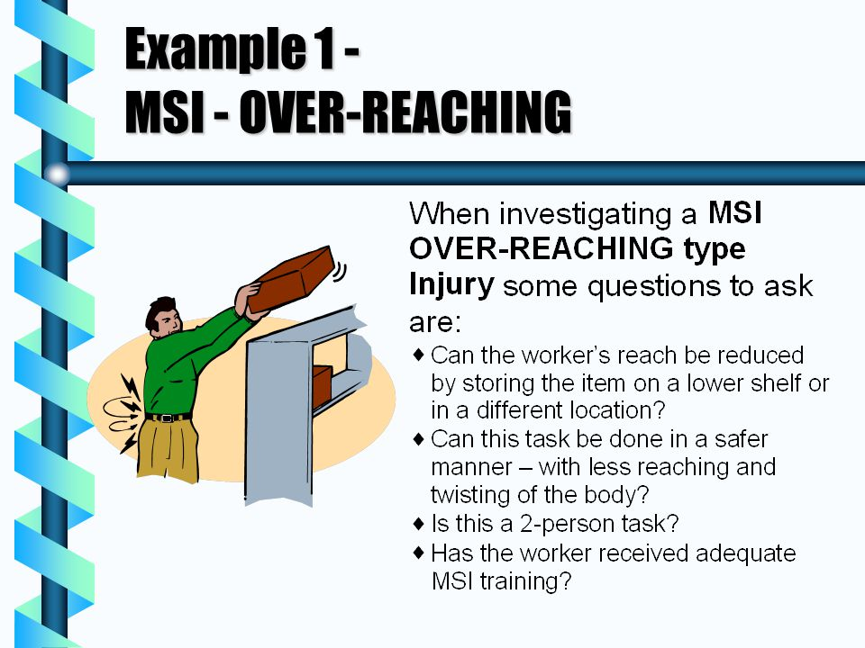 Example 1 - MSI - OVER-REACHING