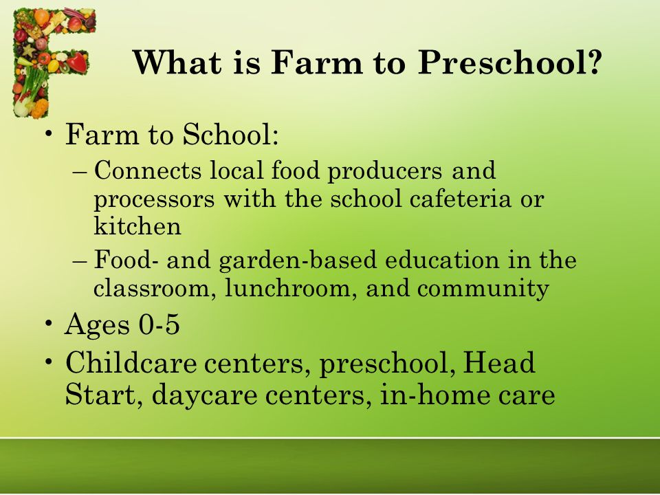 What is Farm to Preschool.