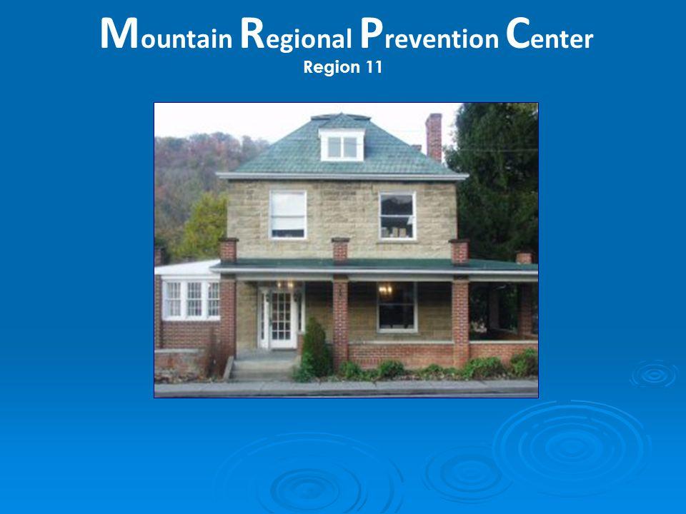 M ountain R egional P revention C enter Region 11