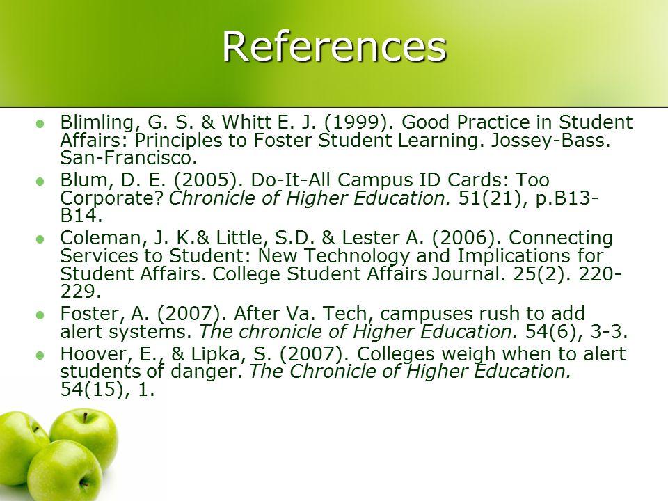 References Blimling, G. S. & Whitt E. J. (1999).