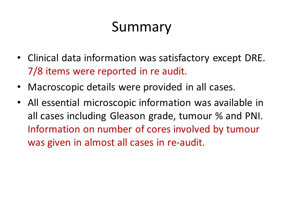 Summary Clinical data information was satisfactory except DRE.