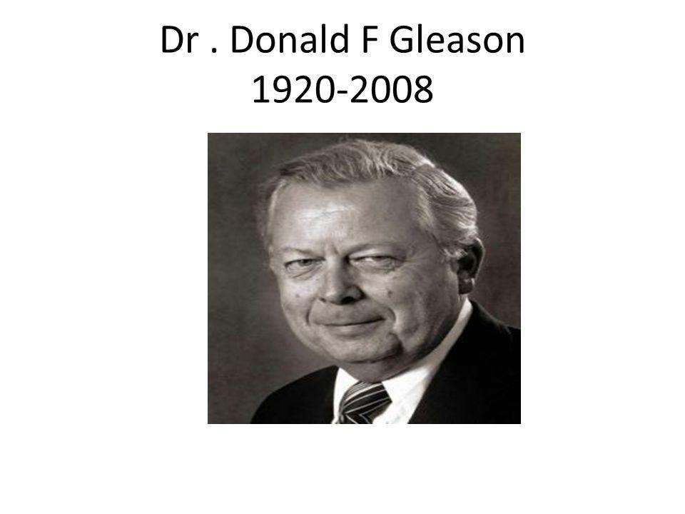 Dr. Donald F Gleason 1920-2008