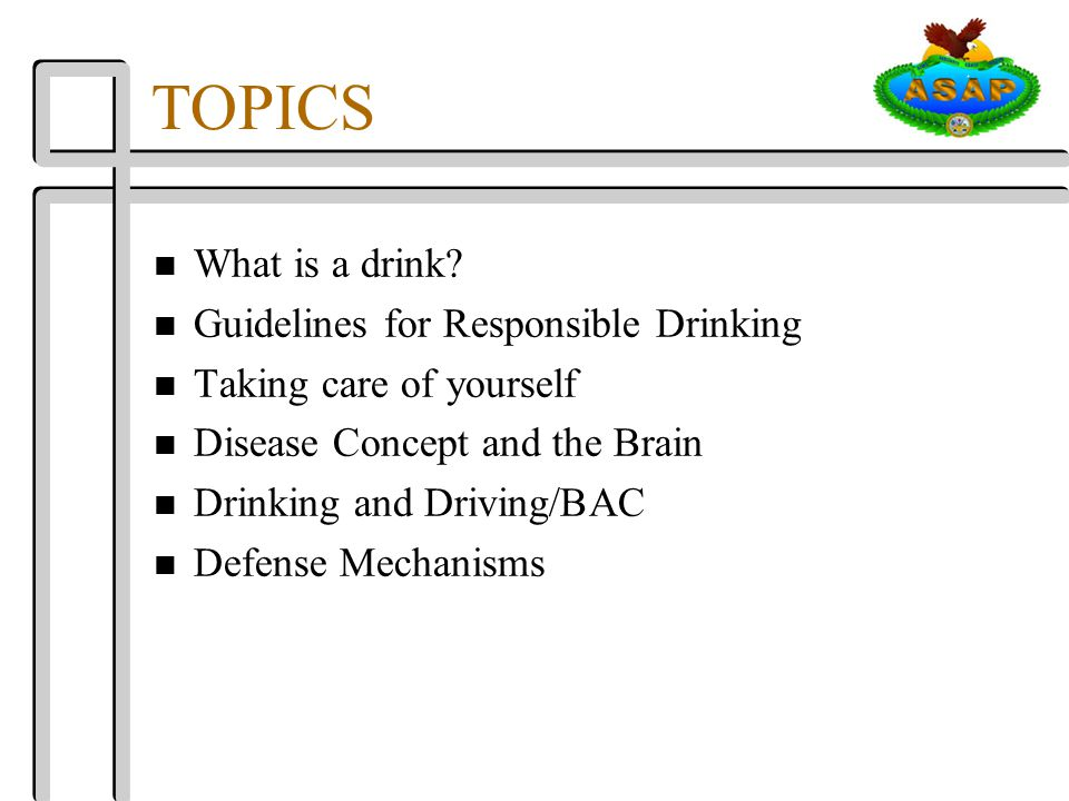 TOPICS n What is a drink.