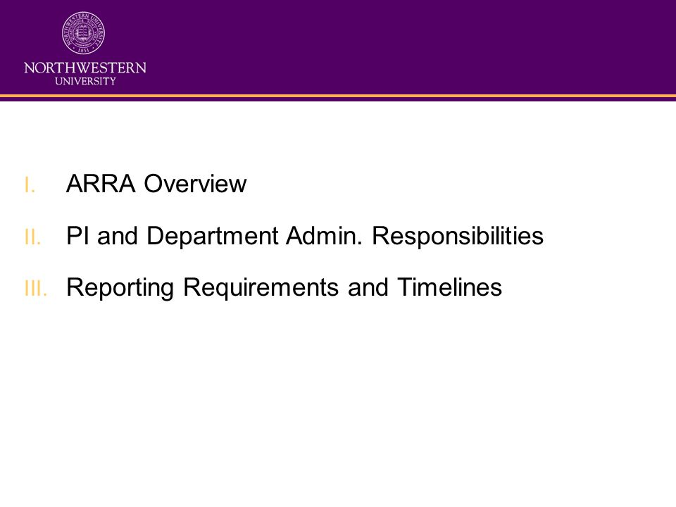 ARRA Reporting Specs Must submit first report by 10/10 Drawing data from several NU systems May submit web, Excel, or XML OMB provides data definitions, format Potential 99 fields for each award Each report submitted individually