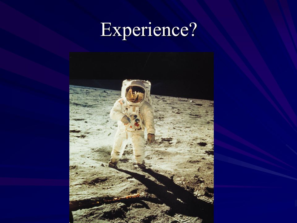 Experience?