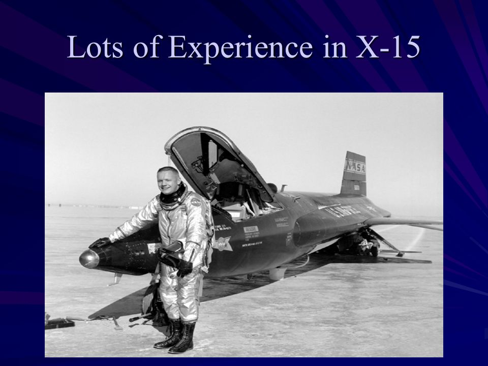 Lots of Experience in X-15