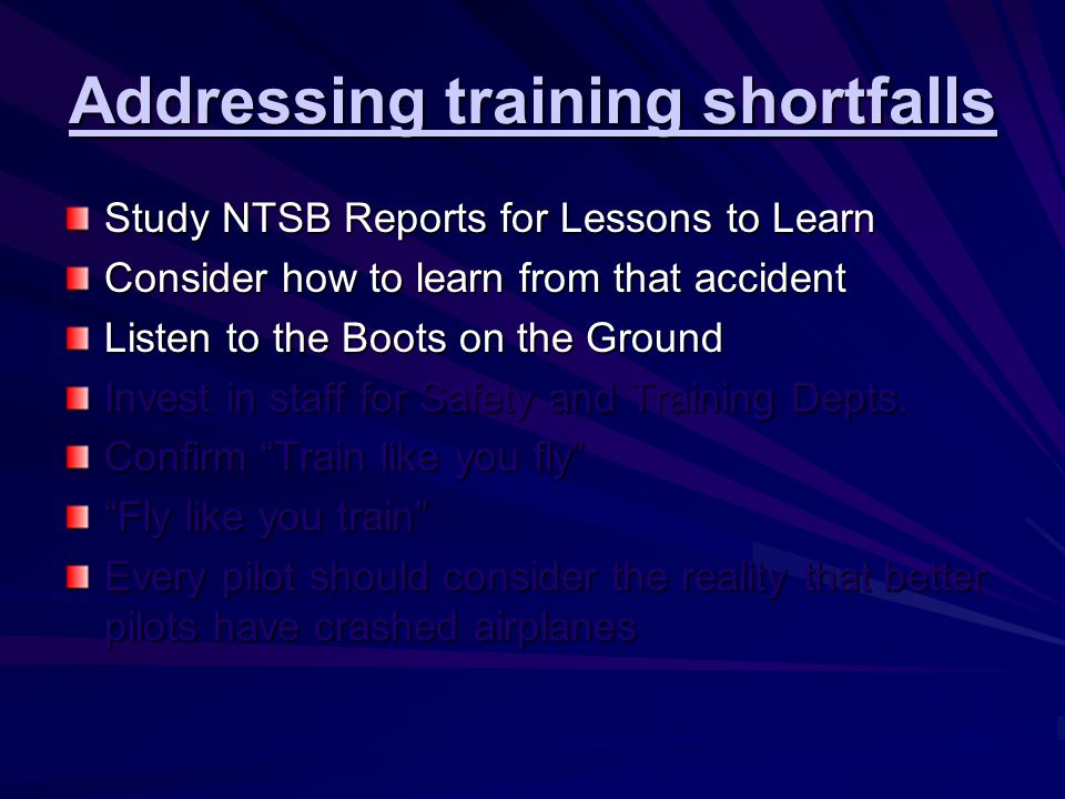Challenges of the Training- Safety relationship Communications Quick response Fix the problem