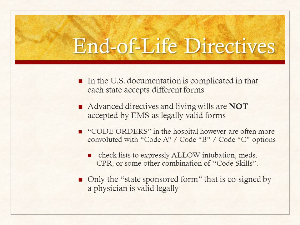 End-of-Life Directives In the U.S.