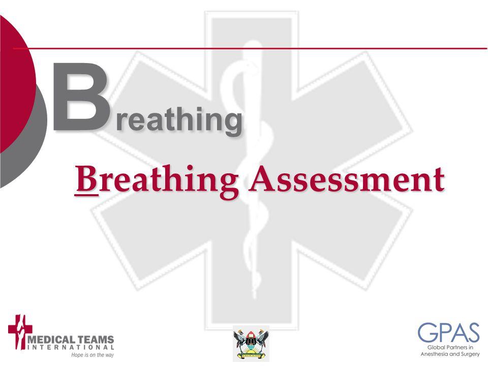 Breathing Assessment B reathing
