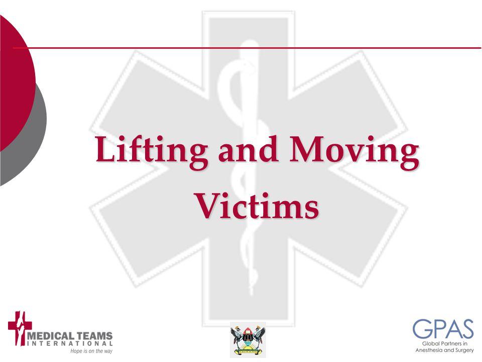 Lifting and Moving Lifting and MovingVictims