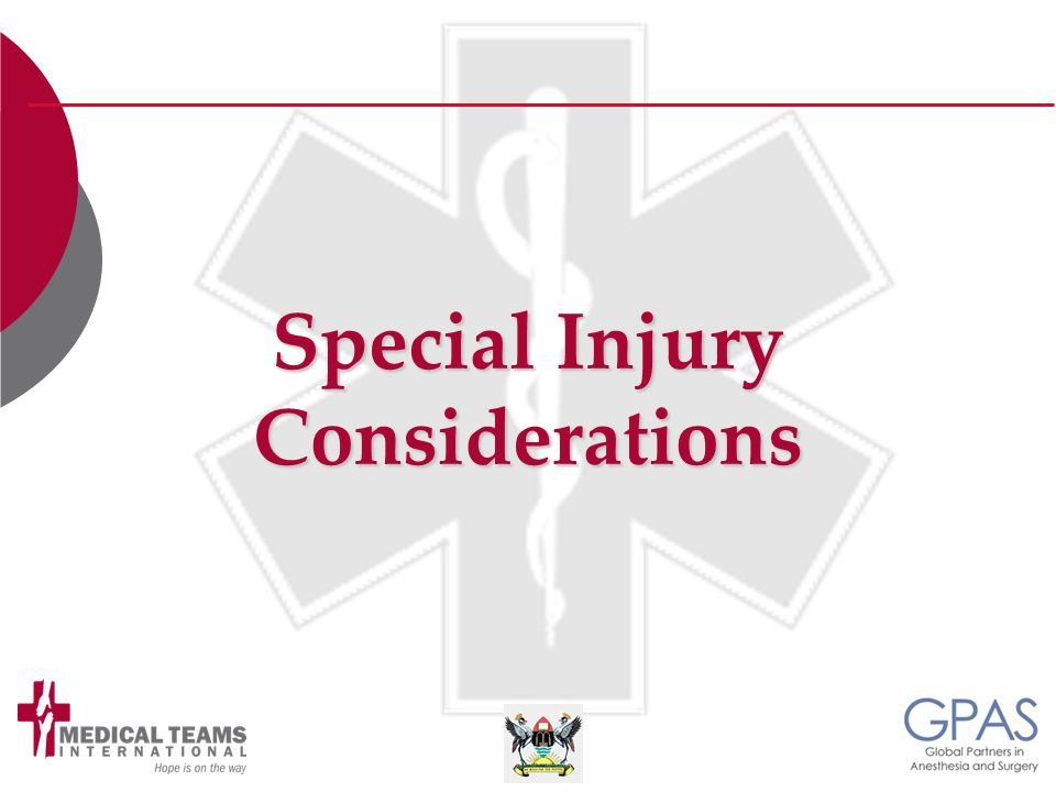 Special Injury Considerations