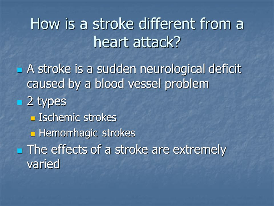 How is a stroke different from a heart attack.