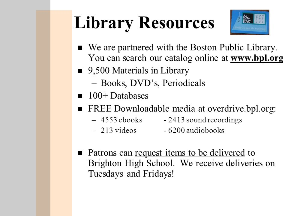 n Providing style sheets for students to help with citations Purchasing materials to support your curriculum n Brainstorming project ideas, lesson strategies, and topics with you n Placing materials on reserve so they will be equitably available to all students for the length of a project n Creating a list of relevant Web sites on topics you'll be covering The Library Can Help You By (continued)