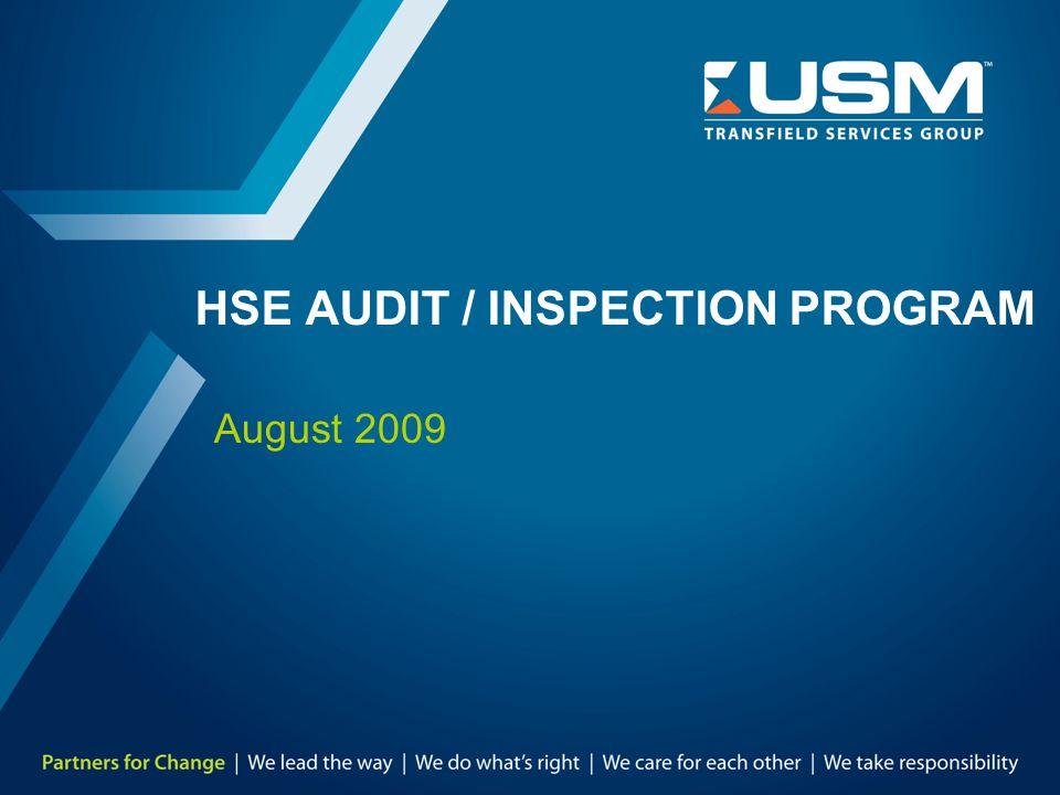 HSE AUDIT / INSPECTION PROGRAM August 2009