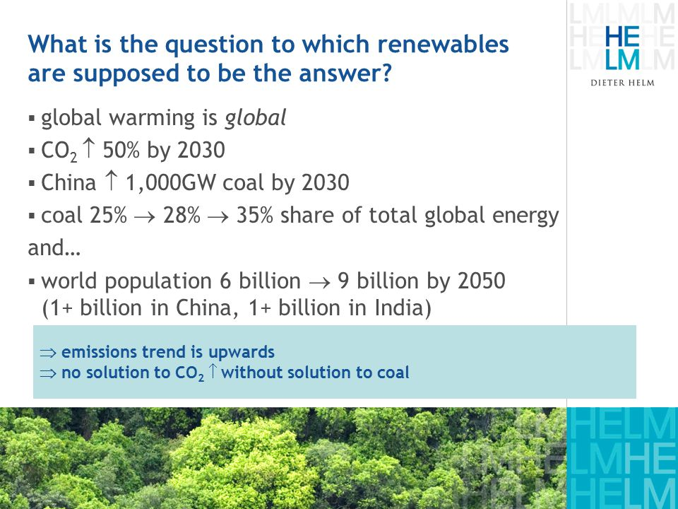 What is the question to which renewables are supposed to be the answer.