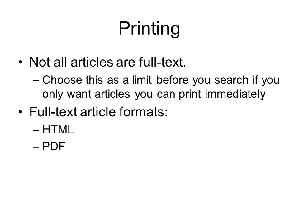 Printing Not all articles are full-text.