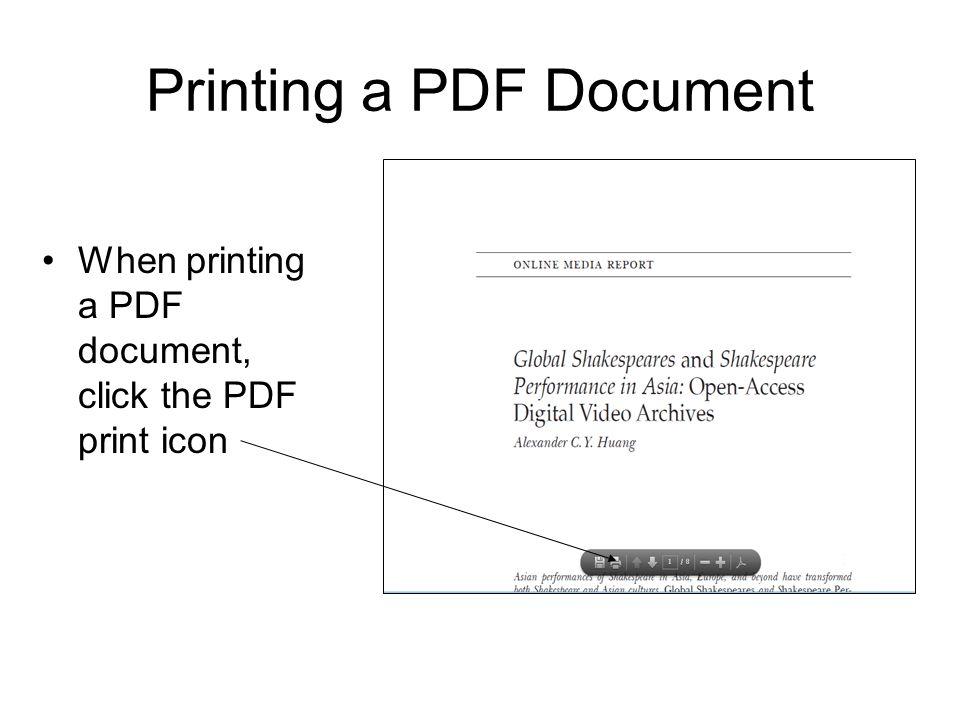 Printing a PDF Document When printing a PDF document, click the PDF print icon