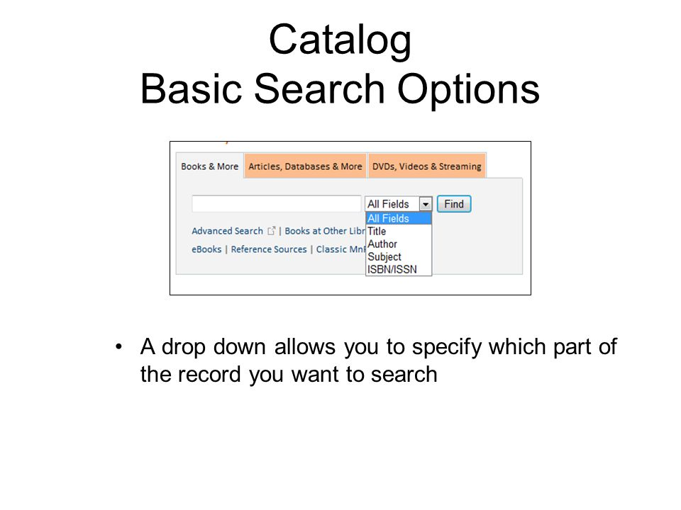 Virtual Reference Library, Gale Searching Defaults to a Basic Search mode Use quotes around phrases Combine search terms with Boolean terms (And, OR, NOT) Other search options: –Click on a subject to search the books within that subject –Click on a title of a book to search only within that book –Change to Advanced Search for more options