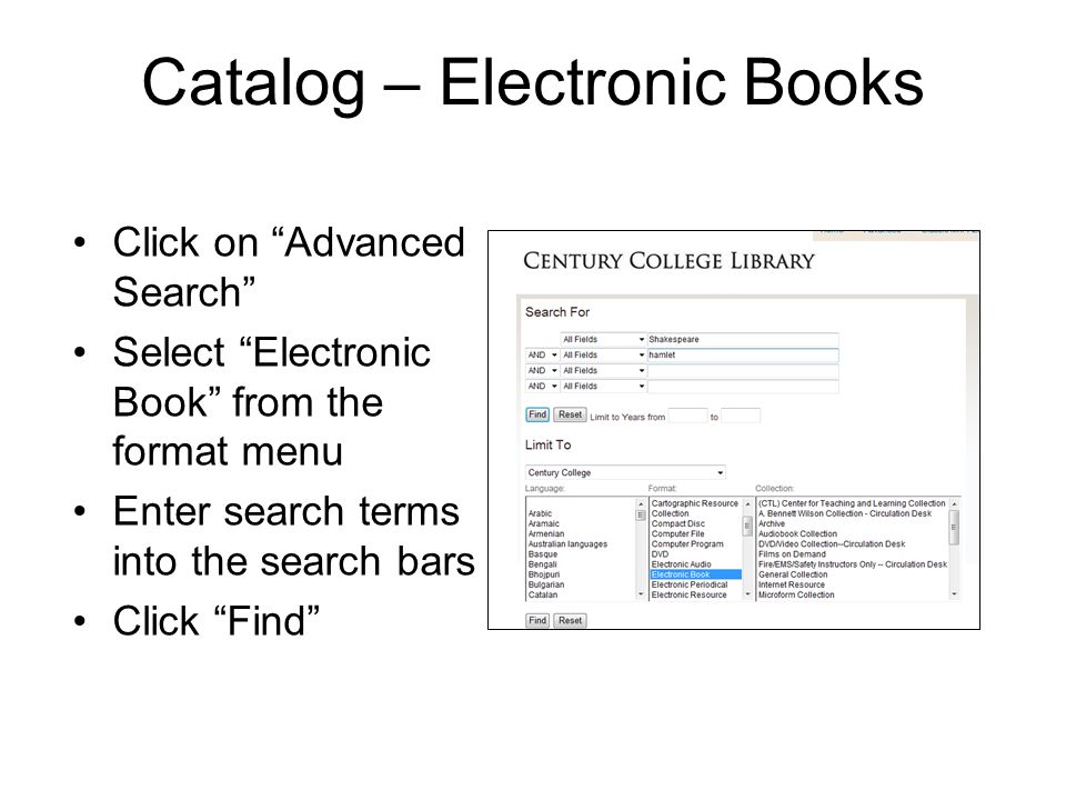 Accessing E-books Click the Online Access link to view a book When you are off campus you will need to logon: –Username: 14-digit number on the back of your Century ID –Password: your last name 1 2 3