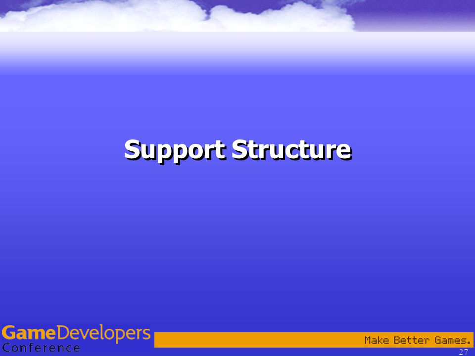 27 Support Structure