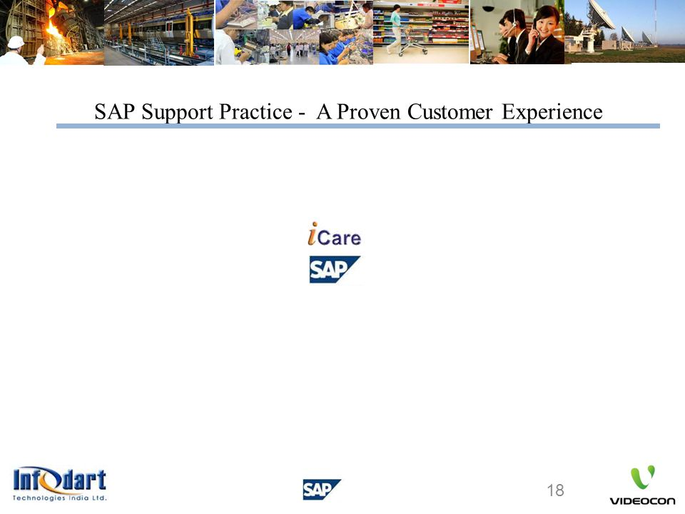 18 SAP Support Practice - A Proven Customer Experience